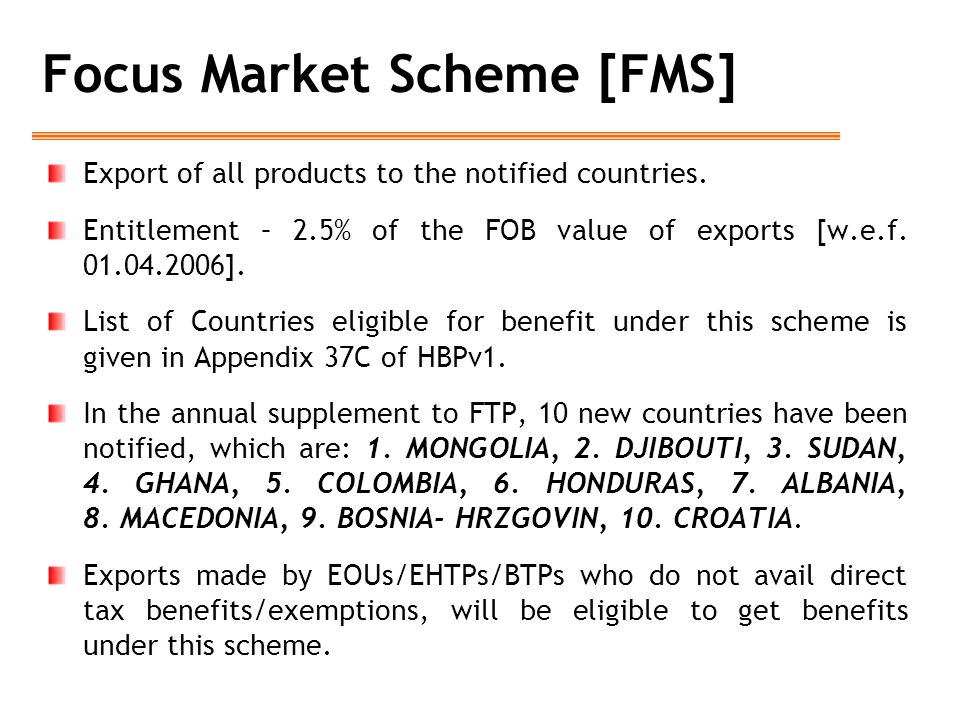 Focus Market Scheme [FMS]